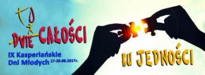 IX Kasperiańskie Dni Młodych 2017 @ Sanktuarium Krwi Chrystusa